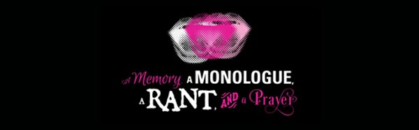 A Memory, A Monologue, A Rant, and A Prayer graphic